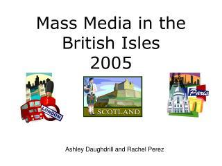 Mass Media in the British Isles 2005