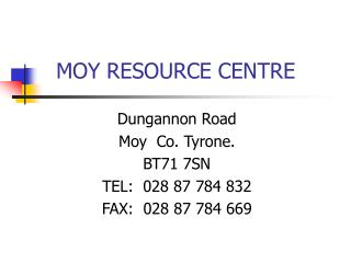 MOY RESOURCE CENTRE