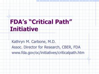 """FDA's """"Critical Path"""" Initiative"""