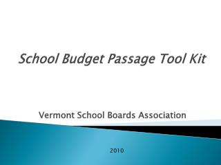 School Budget Passage Tool Kit