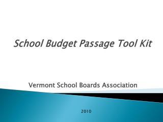 School Budget Passage Tool Kit