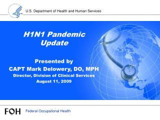 H1N1 Pandemic Update