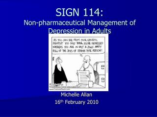 SIGN 114: Non-pharmaceutical Management of Depression in Adults