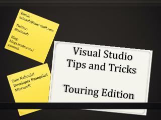 Visual Studio Tips and  Tricks Touring Edition