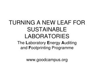 TURNING A NEW LEAF FOR SUSTAINABLE LABORATORIES