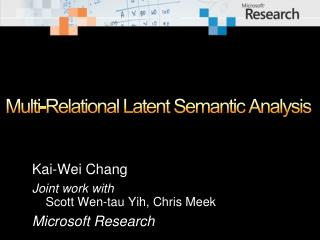 Multi-Relational Latent Semantic  Analysis