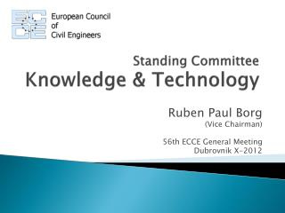 Standing Committee Knowledge & Technology