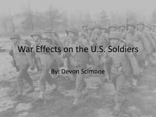 War  Effects  on the U.S. Soldiers