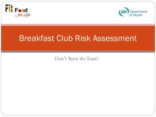 Breakfast Club Risk Assessment