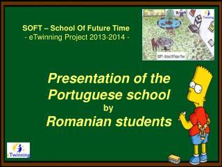 Presentation of the Portuguese school b y Romanian students