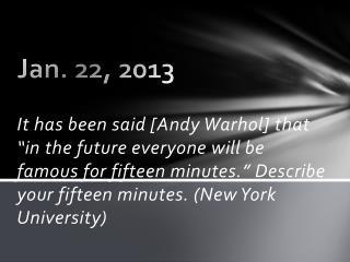 Jan. 22, 2013