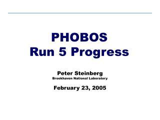 PHOBOS Run 5 Progress