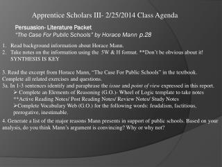 Apprentice Scholars  III-  2/25/2014  Class Agenda