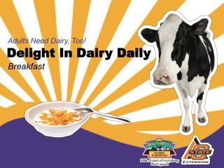 Delight In Dairy Daily