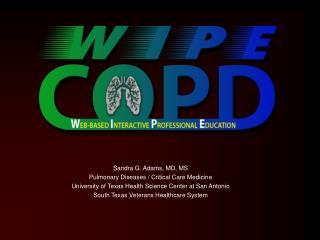 Sandra G. Adams, MD, MS  Pulmonary Diseases / Critical Care Medicine