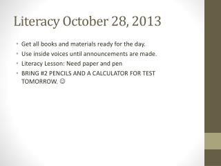 Literacy October 28, 2013