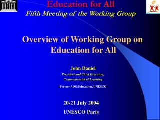 Education for All  Fifth Meeting of the Working Group