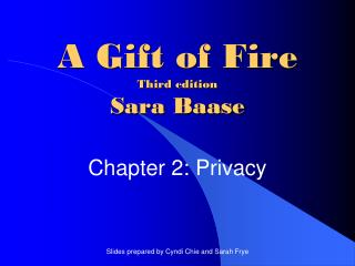 A Gift of Fire Third edition Sara Baase