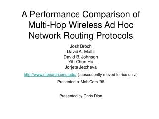 A Performance Comparison of Multi-Hop Wireless Ad Hoc Network Routing Protocols