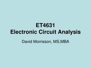 ET4631 Electronic Circuit Analysis