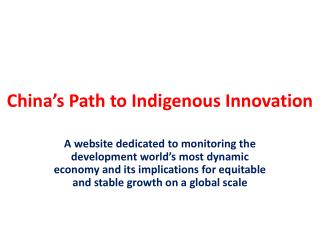 China's Path to Indigenous Innovation