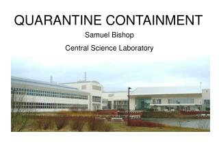 QUARANTINE CONTAINMENT