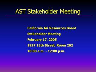 AST Stakeholder Meeting