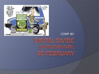 Digital divide (supplementary) 16 February