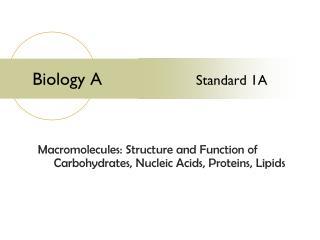 Biology A                    Standard 1A