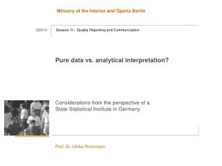 Pure  data vs. analytical interpretation?