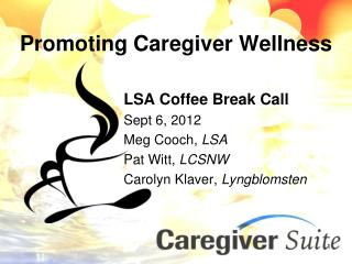 Promoting Caregiver Wellness