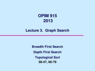 OPIM 915  2013