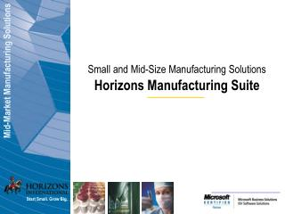 Mid-Market Manufacturing Solutions