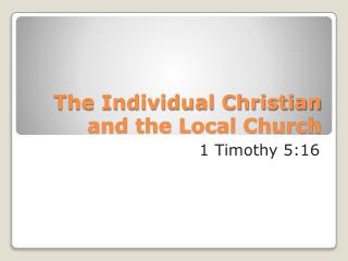 The Individual Christian and the Local Church