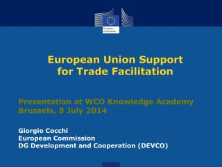 European Union Support for Trade Facilitation