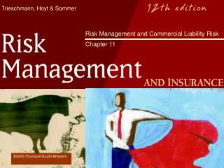 Risk Management and Commercial Liability Risk   Chapter 11