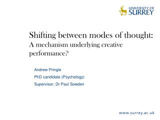 Shifting between modes of thought:  A mechanism underlying creative performance?