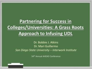 Partnering for Success in Colleges/Universities: A Grass Roots Approach to Infusing UDL