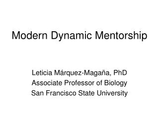 Modern Dynamic Mentorship