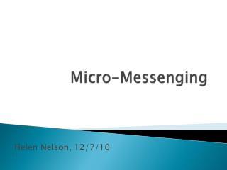 Micro- Messenging