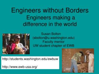 Engineers without Borders  Engineers making a  difference in the world