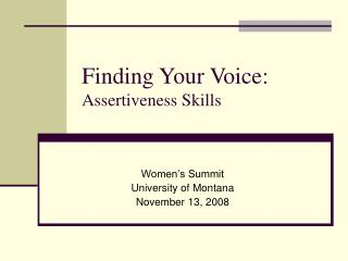 Finding Your Voice: Assertiveness Skills