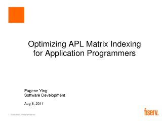 Optimizing APL Matrix Indexing for Application Programmers