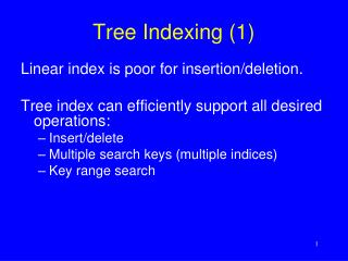 Tree Indexing (1)