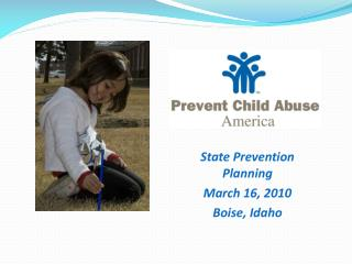State Prevention Planning March 16, 2010 Boise, Idaho