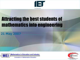 Attracting the best students of  mathematics into engineering