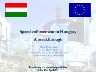 Speed enforcement in Hungary  A  breakthrough