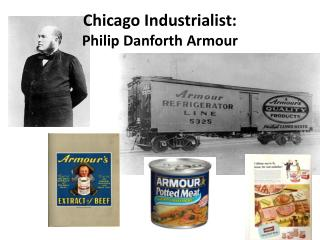 Chicago Industrialist: Philip  Danforth Armour