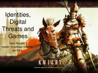 Identities, Digital Threats and Games