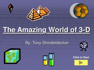 The Amazing World of 3-D